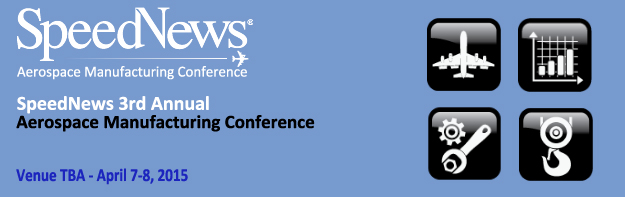 3rd Annual Aerospace Manufacturing Conference