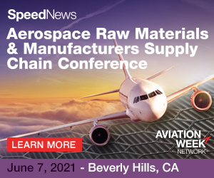 2021 Aerospace Raw Materials & Manufacturers Supply Chain Conference